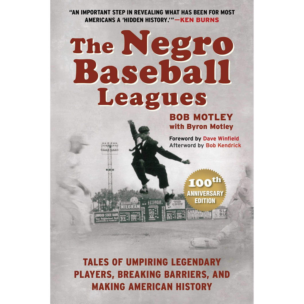 The Negro Baseball Leagues: Tales of Umpiring Legendary Players, Breaking Barriers, and Making American History - Chicago History Museum Store