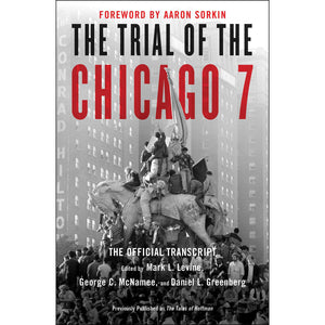 The Trial of the Chicago 7: The Official Transcript - Chicago History Museum Store