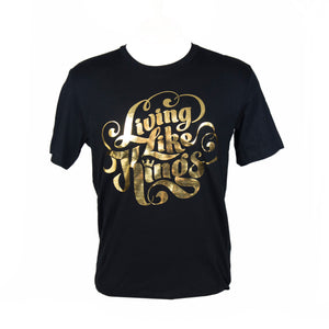 #Living Like Kings Unisex Foil T-Shirt