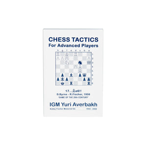 Chess Tactics for Advanced Players: Bobby Fischer Memorial Edition