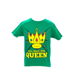 #All Hail the Queen Youth T-Shirt