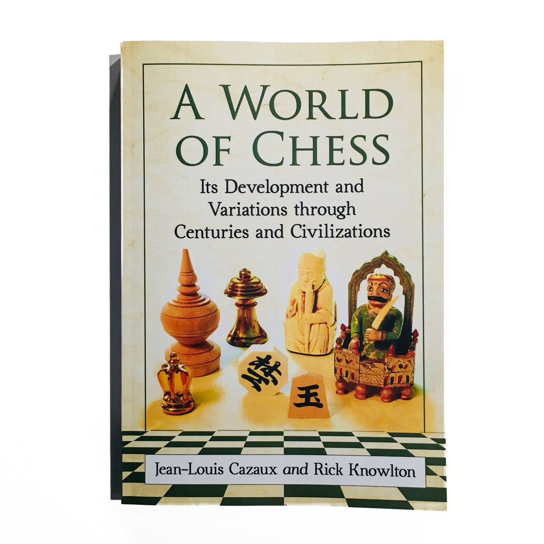 A World of Chess