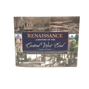 Renaissance: A History of the Central West End