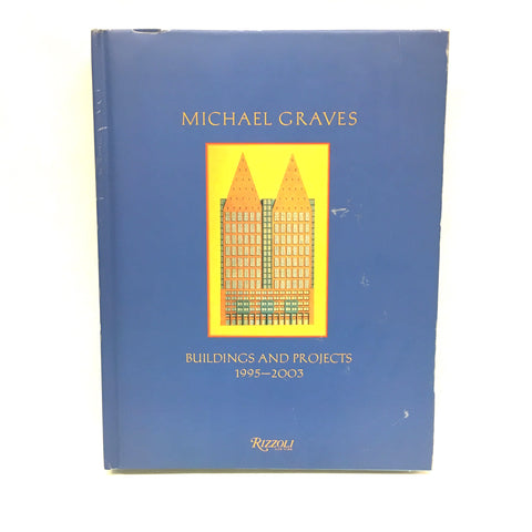#Michael Graves: Buildings & Projects 1995-2003