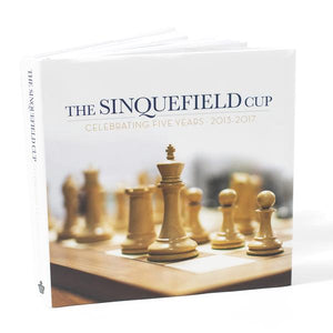 The Sinquefield Cup: Celebrating Five Years 2013-2017 [Autographed by the Authors]