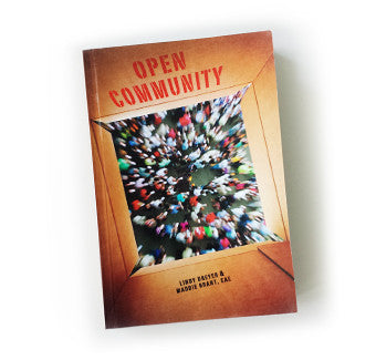 Open Community: A Little Book of Big Ideas for Associations Navigating the Social Web