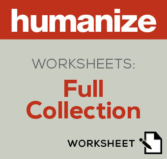 Humanize Worksheets: Full Collection