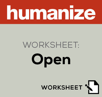 Humanize Worksheet: Open