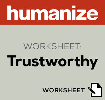 Humanize Worksheet: Trustworthy