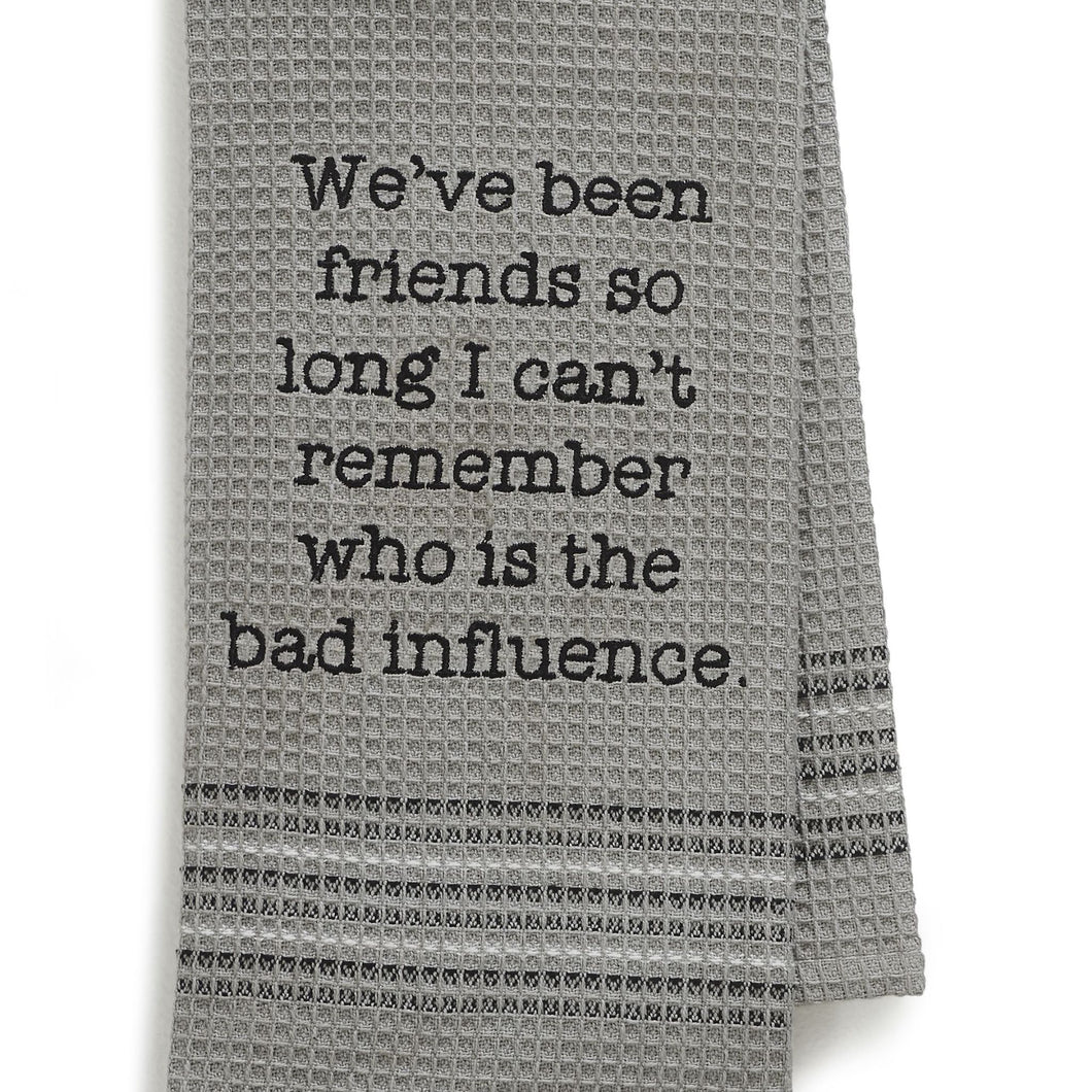 Bad Influence Dishtowel- Set Of 2, MH-193