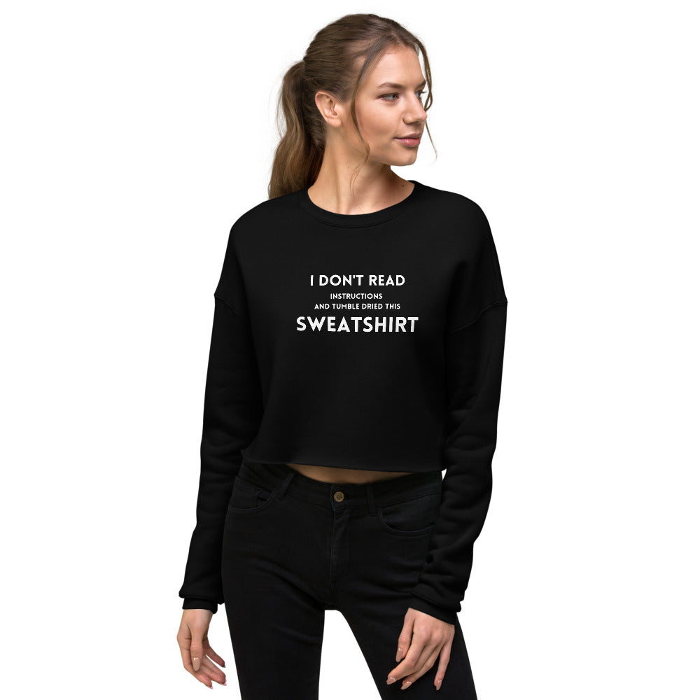 I Don't Read Crop Sweatshirt