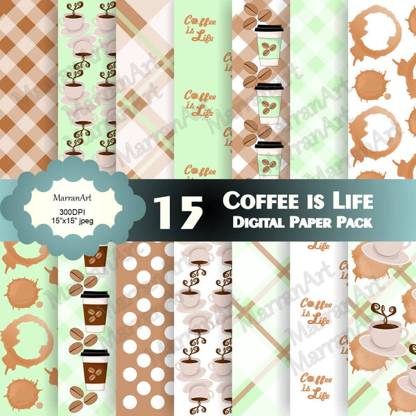 Coffee is Life Digital Paper Pack - Digital Paper with clipart