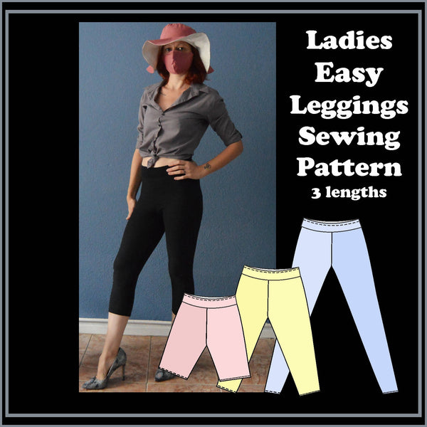 Ladies easy 10 step leggings sewing pattern