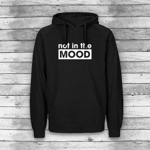 Not in the mood HOODIE Herren