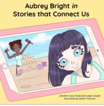 Aubrey Bright in Stories that Connect Us by Jennifer Casa-Todd and Leigh Cassell