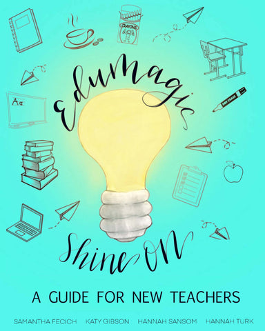 EduMagic Shine on by Samantha Fecich, Katy Gibson, Hannah Sansom, and Hannah Turk