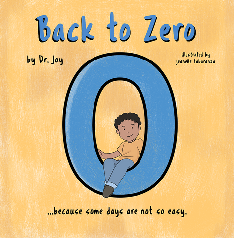 Back to Zero by Dr. Joy