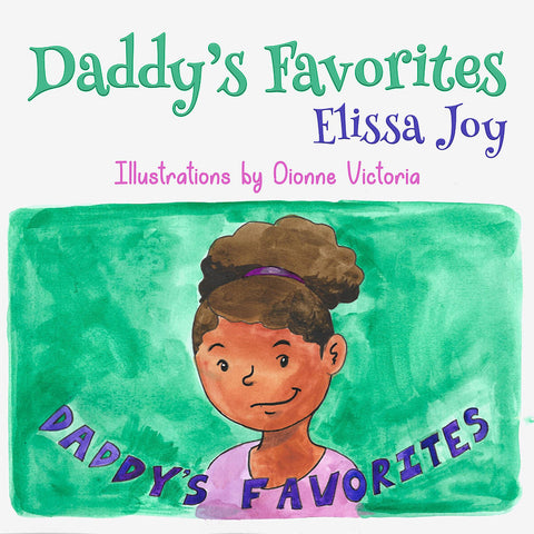 Daddy's Favorites by Elissa Joy