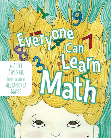 Everyone Can Learn Math! by Alice Aspinall