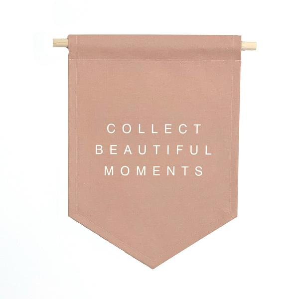 'Collect Beautiful Moments' Hanging Banner