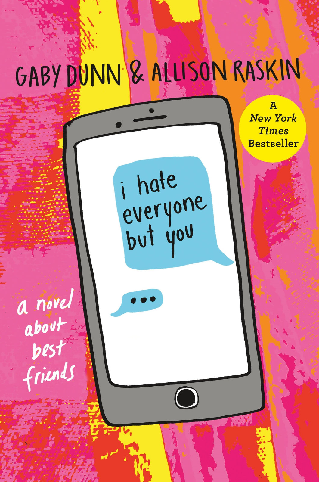 I Hate Everyone But You - Young Adult (Hardcover)