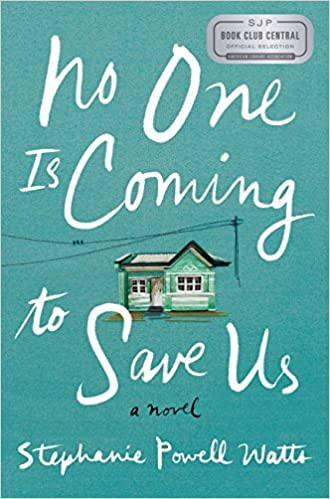 No One is Coming to Save Us (Hardcover)