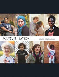 Pantsuit Nation (Hardcover)