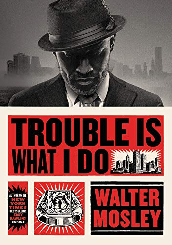 Trouble Is What I Do (Hardcover)