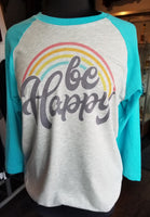 BE HAPPY raglan tshirt