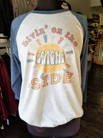 Living on the Bright Side triblend shirt