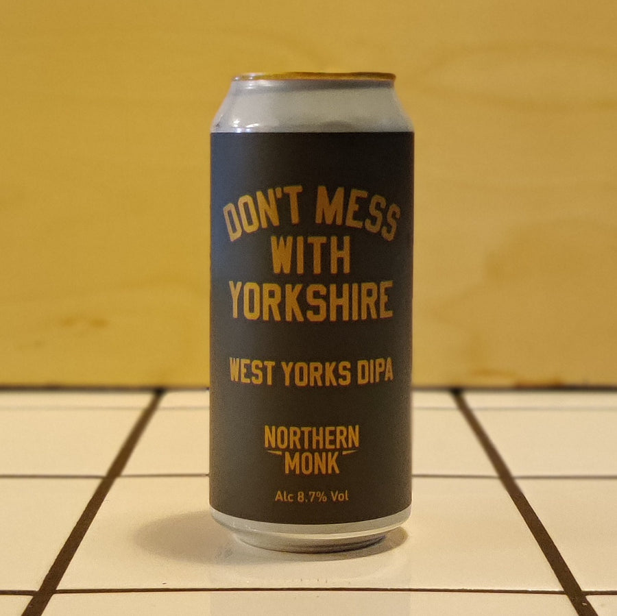 Northern Monk, Don't Mess With Yorkshire, DIPA, 8.7%