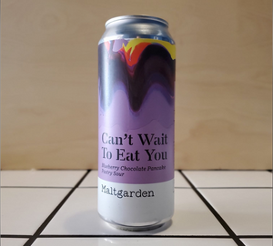 Maltgarden, Can't Wait To Eat You, Fruited Sour, 5.5%