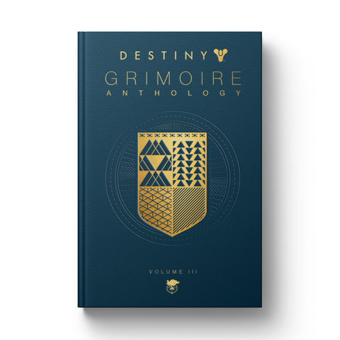 Destiny Grimoire Anthology Volume III: War Machines