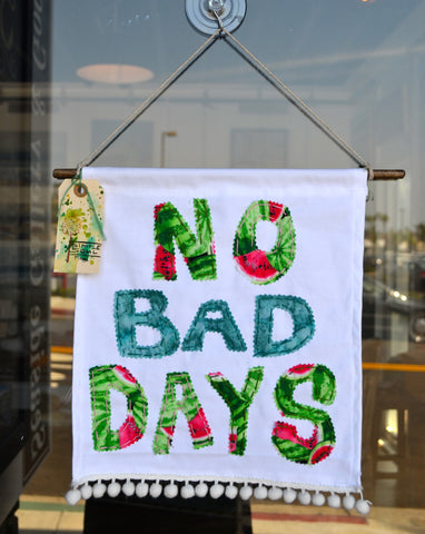 """No Bad Days"""