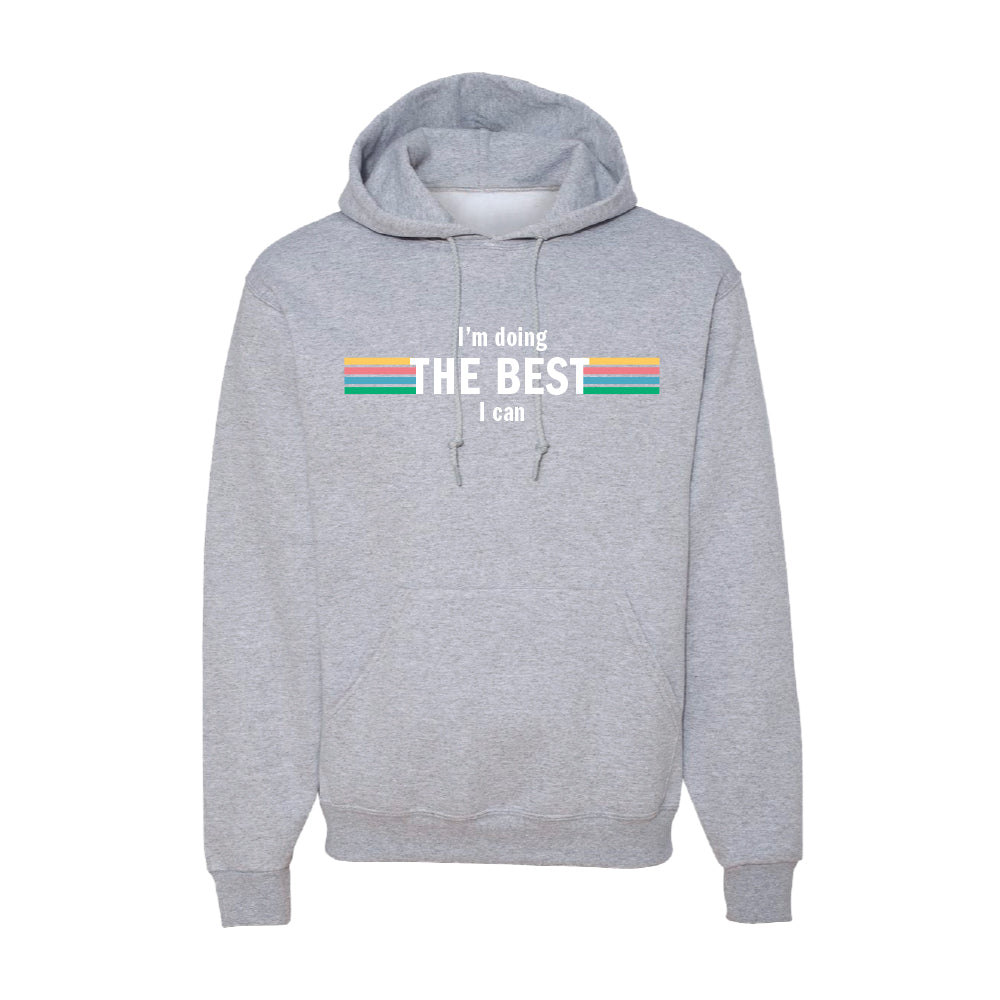 Best I Can Hoodie
