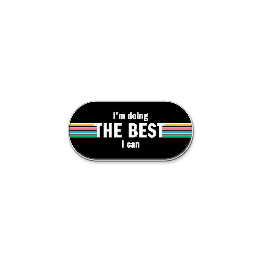 Best I Can Enamel Pin