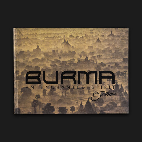 Burma: An Enchanted Spirit (Limited Edition)