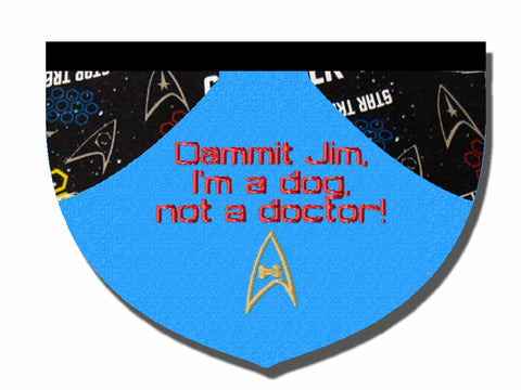 Dammit Jim, I'm a Dog Not a Doctor!