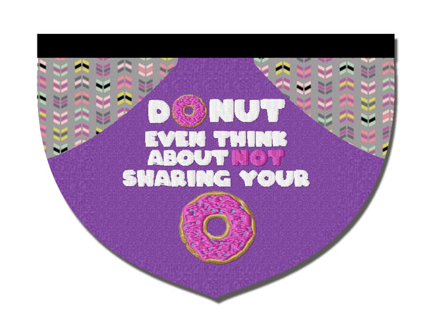 Donut even think about not sharing that donut
