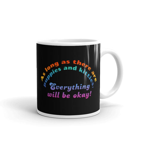 Everything will be okay! Mug