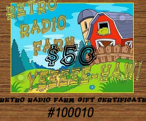 Retro Radio Farm Gift Certificates - [product_type} - Retro Radio Farm gift items - Retro Radio Farm