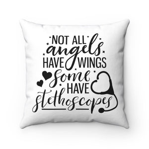 Open image in slideshow, NOT ALL angels HAVE WINGS Some HAVE stethoscope Pillow