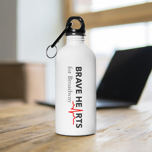 Open image in slideshow, BRAVE HEARTS FOR BROADWAY/Stainless Steel Water Bottle 14 oz