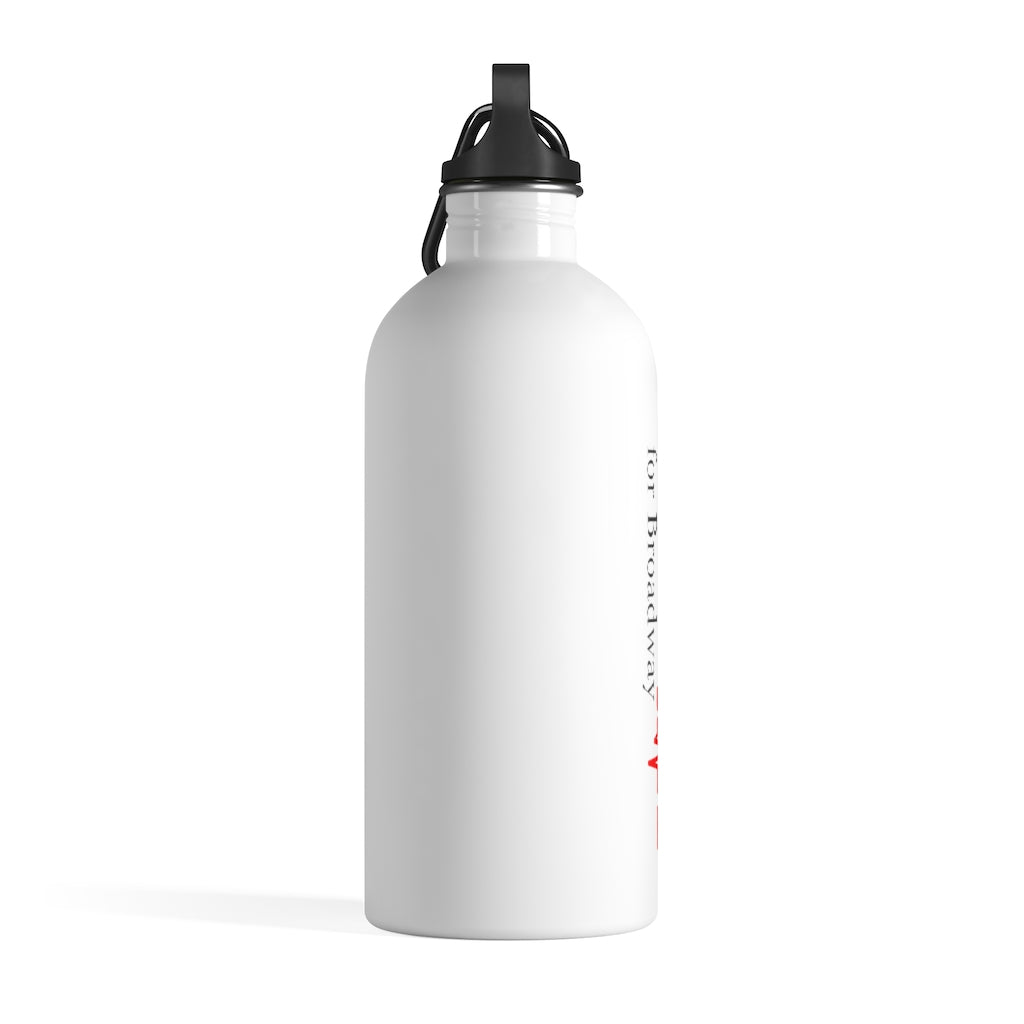 BRAVE HEARTS FOR BROADWAY/Stainless Steel Water Bottle 14 oz