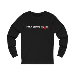 Open image in slideshow, I'M A BRAVE HEART/Long Sleeve