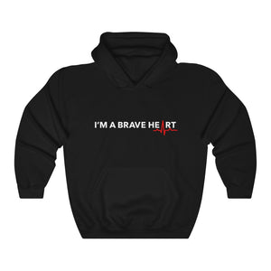 Open image in slideshow, I'M A BRAVE HEART/Hooded Sweatshirt