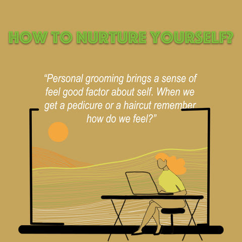 How to nurture yourself?
