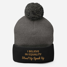 Load image into Gallery viewer, I Believe In Equality Pom-Pom Beanie
