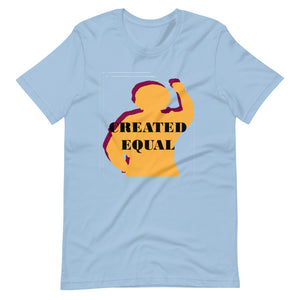 Created Equal Short-Sleeve Unisex T-Shirt