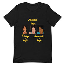 Load image into Gallery viewer, Pray Up-Stand Up-Speak Up Short-Sleeve Unisex T-Shirt - Shannon Alicia LLC